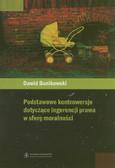 Bunikowsk Dawid - Podstawowe kontrowersje dotyczące ingerencji prawa w sferę moralności
