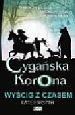 Forsyth Kate - Cygańska korona Wyścig z czasem Tom 3
