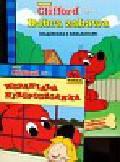 Clifford Wielki Czerwony Pies Dobra zabawa / Wspaniała niespodzianka