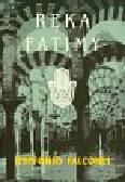 Falcones Ildefonso - Ręka Fatimy