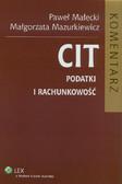 Małecki Paweł, Mazurkiewicz Małgorzata - CIT Podatki i rachunkowość