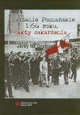 Grabus Jerzy M. - Powstanie Poznańskie 1956 roku. Akty oskarżenia