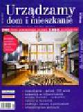 Praca zbiorowa - Urządzamy dom i mieszkanie 1/2010