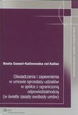 Gessel-Kalinowska Beata - Oświadczenia i zapewnienia w umowie sprzedaży udziałów w spółce z ograniczoną odpowiedzialnością (w świetle zasady swobody umów)