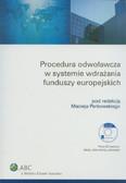 Procedura odwoławcza w systemie wdrażania funduszy europejskich z płytą CD