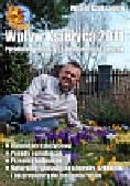 Czuksanow Witold - Wpływ Księżyca 2011 Poradnik ogrodniczy z kalendarzem na cały rok