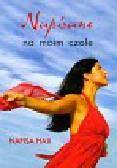 Haji Nafisa - Napisane na moim czole