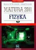 Wojciechowska Małgorzata M., Unieszowska Jadwiga - Fizyka testy i arkusze Matura 2011 z płytą CD
