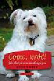 Winn Steven - Como wróć. Jak zdobyć serce nieufnego psa