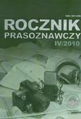 red. Mielczarek Tomasz - Rocznik Prasoznawczy 4/2010