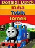 Tomek i przyjaciele Tobik / Kuba / Tomek / Donald i Darek