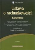 Cebrowska teresa, Czubakowska Ksenia, Gos Waldemar, Hass-Symotiuk Maria, Kiziukiewicz Teresa, Luty Zbigniew - Ustawa o rachunkowości Komentarz