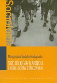Budyta-Budzyńska Małgorzata - Socjologia narodu i konfliktów etnicznych