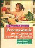 Gierasimowa A. S. Kuzniecowa W - Przewodnik po wczesnym rozwoju dziecka