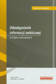 Jabłoński Mariusz - Udostępnianie informacji publicznej w trybie wnioskowym + CD