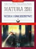 Freier-Pniok Barbara, Chabior-Mundała Katarzyna - Wiedza o społeczeństwie Matura 2011 Testy i arkusze z płytą CD