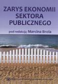 red. Brol Marcin - Zarys ekonomii sektora publicznego