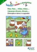 Zabawa i nauka z krasnalami  Hau, hau.... Miau. Miau... 4 lata