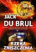 Brul Jack - Rzeka zniszczenia