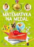 Mańko Mirosław - Matematyka na medal 8 lat