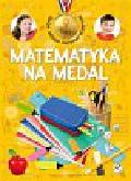 Mańko Mirosław - Matematyka na medal 9 lat