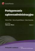 Woś Tadeusz, Knysiak-Molczyk Hanna, Romańska Marta - Postępowanie sądowoadministracyjne