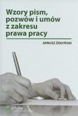Żołyński Janusz - Wzory pism pozwów i umów z zakresu prawa pracy