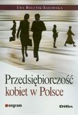 Rollnik-Sadowska Ewa - Przedsiębiorczość kobiet w Polsce