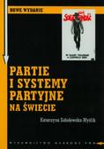 Sobolewska-Myślik Katarzyna - Partie i systemy partyjne na świecie