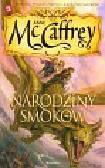 McCaffrey Anne - Jeźdźcy smoków z Pern 9 Narodziny smoków