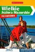 Wielkie Jeziora Mazurskie przewodnik