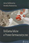 Zubkowska Anna, Niedzielska Monika - Reklama leków a Prawo farmaceutyczne