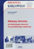 Krawczyk Joanna - Biblioteka Księgowego 8/2010. Umowy zlecenia - od skutecznego zawarcia do prawidłowego rozliczenia
