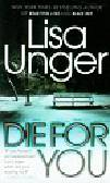 Unger Lisa - Die for You