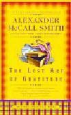 McCall Smith Alexander - Lost Art of Gratitude