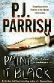 Parrish P.J. - Paint It Black