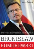 Świetlik Wiktor - Bronisław Komorowski. Pierwsza niezależna biografia