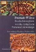 Poznań Wilnu Studia historyków w roku tysiąclecia Państwa Litewskiego
