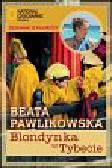 Pawlikowska Beata - Blondynka w Tybecie
