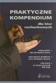 Praca zbiorowa - Praktyczne kompendium dla biur rachunkowych