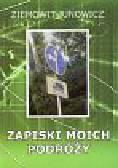 Junowicz Ziemowit - Zapiski moich podróży
