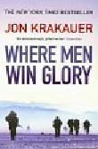 Krakauer Jon - Where Men Win Glory