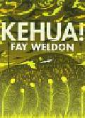 Weldon Fay - Kehua