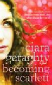Geraghty Ciara - Becoming Scarlett