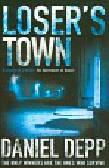 Depp Daniel - Loser`s Town
