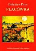 Prus Bolesław - Placówka