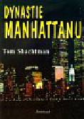 Shachtman Tom - Dynastie Manhattanu