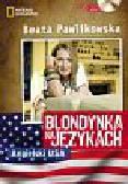 Pawlikowska Beata - Blondynka na językach Angielski USA + CD. Kurs językowy