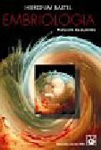 Bartel Hieronim - Embriologia. Podręcznik dla studentów