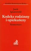 Ignaczewski Jacek - Kodeks rodzinny i opiekuńczy Komentarz